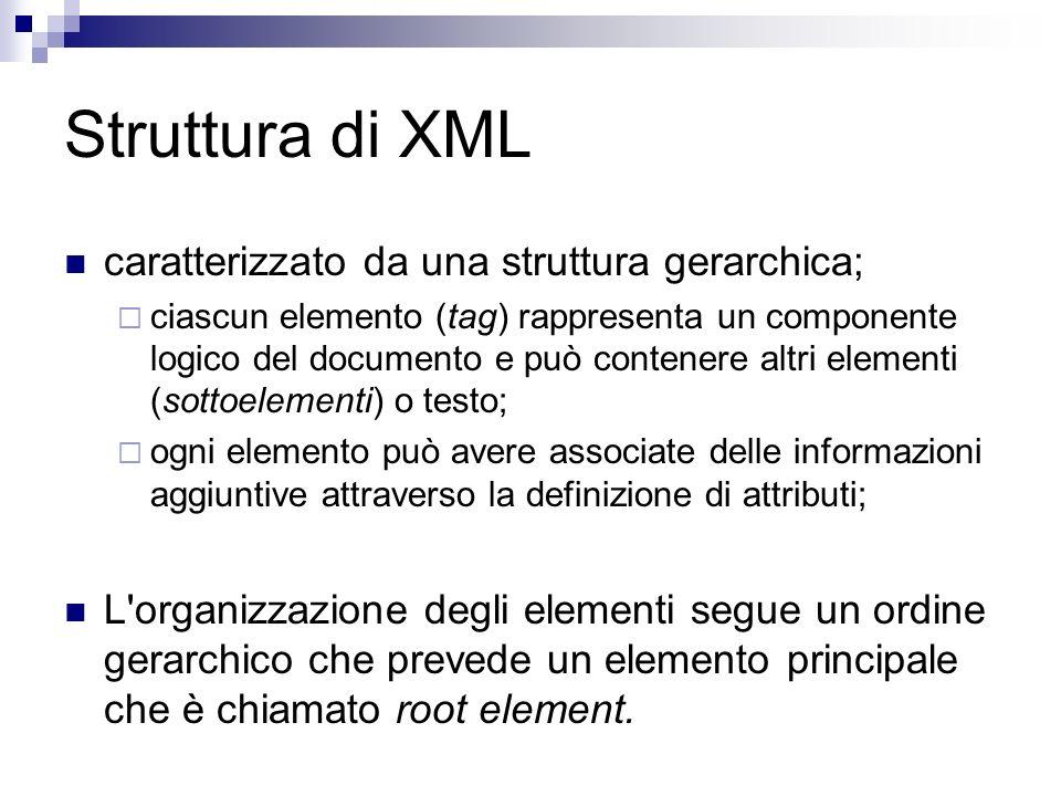 Struttura di XML caratterizzato da una struttura gerarchica;