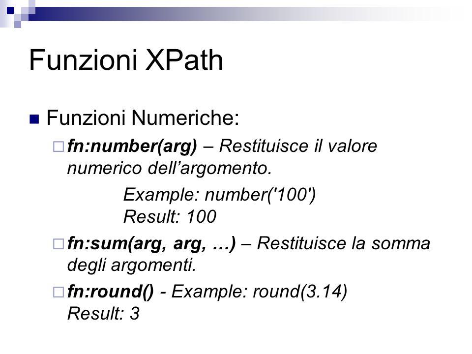 Funzioni XPath Funzioni Numeriche: