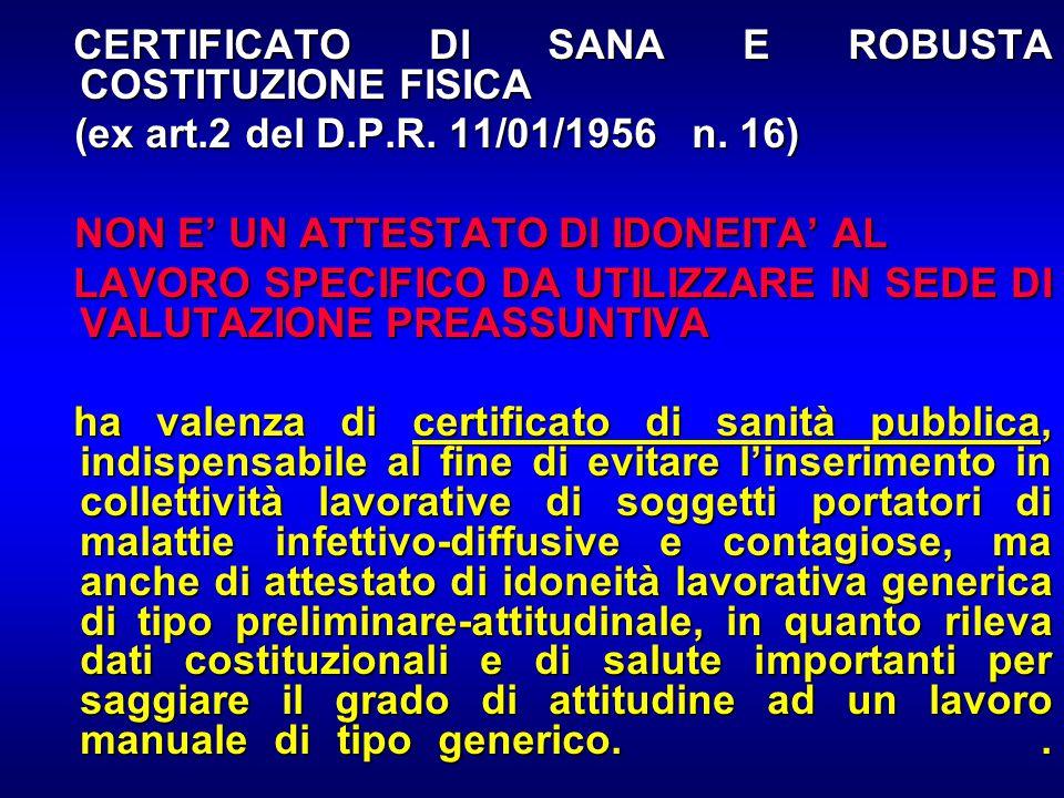 CERTIFICATO DI SANA E ROBUSTA COSTITUZIONE FISICA