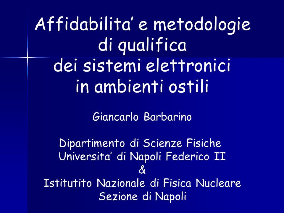 Affidabilita' e metodologie di qualifica dei sistemi elettronici