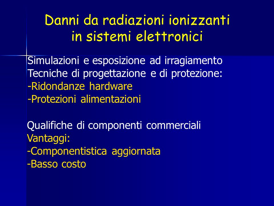 Danni da radiazioni ionizzanti in sistemi elettronici