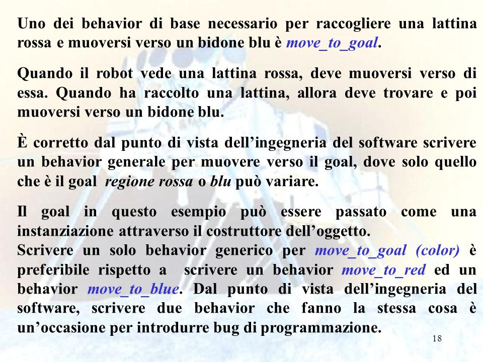 Uno dei behavior di base necessario per raccogliere una lattina rossa e muoversi verso un bidone blu è move_to_goal.