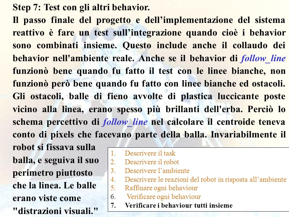 Step 7: Test con gli altri behavior.