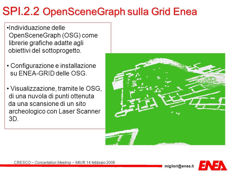 SPI.2.2 OpenSceneGraph sulla Grid Enea