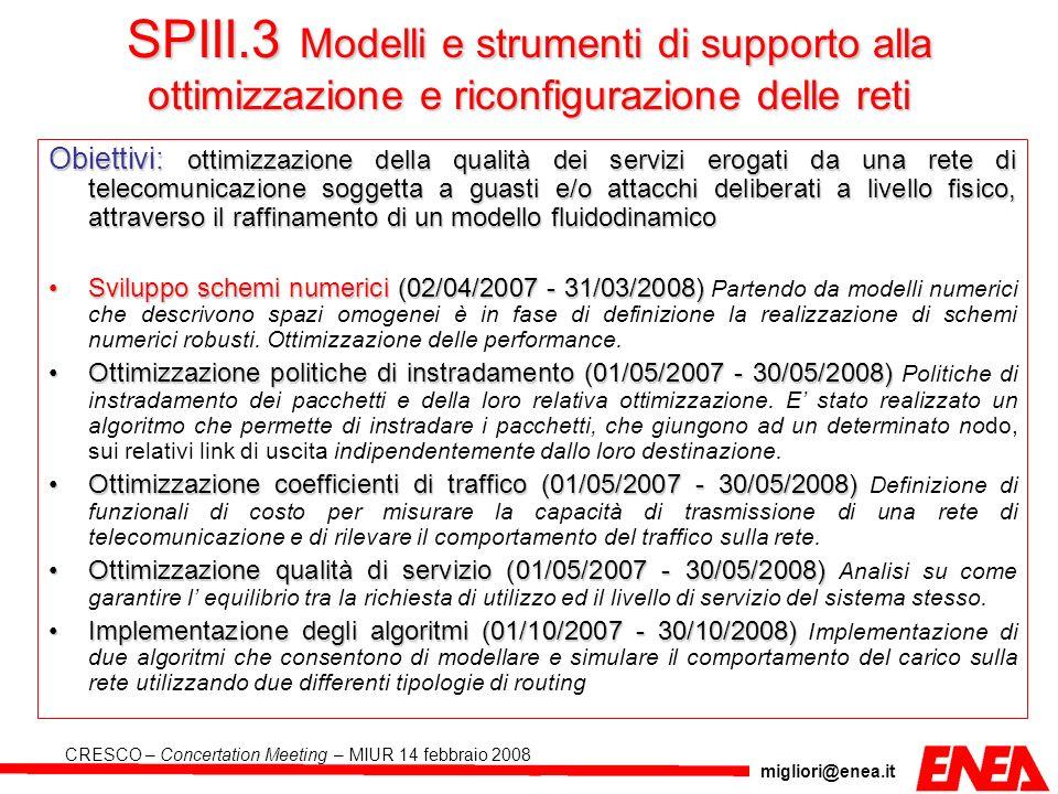 SPIII.3 Modelli e strumenti di supporto alla ottimizzazione e riconfigurazione delle reti