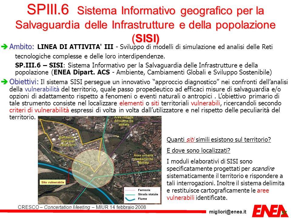 SPIII.6 Sistema Informativo geografico per la Salvaguardia delle Infrastrutture e della popolazione (SISI)