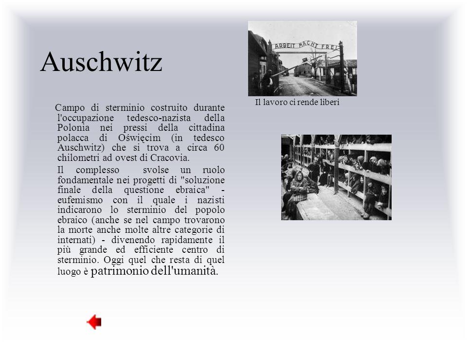 Auschwitz Il lavoro ci rende liberi.