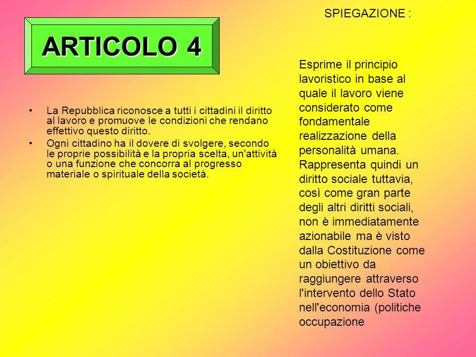 ARTICOLO 4 SPIEGAZIONE :