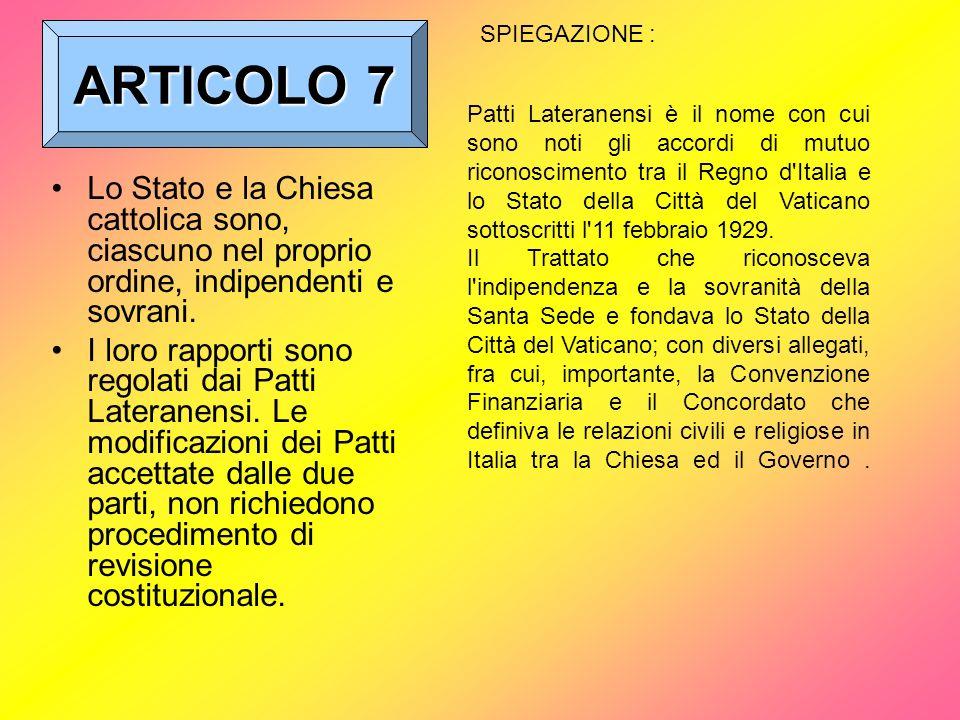 ARTICOLO 7 SPIEGAZIONE :