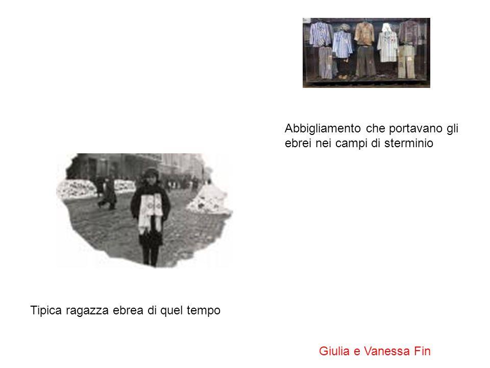Abbigliamento che portavano gli ebrei nei campi di sterminio