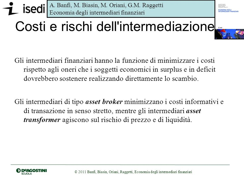 Costi e rischi dell intermediazione