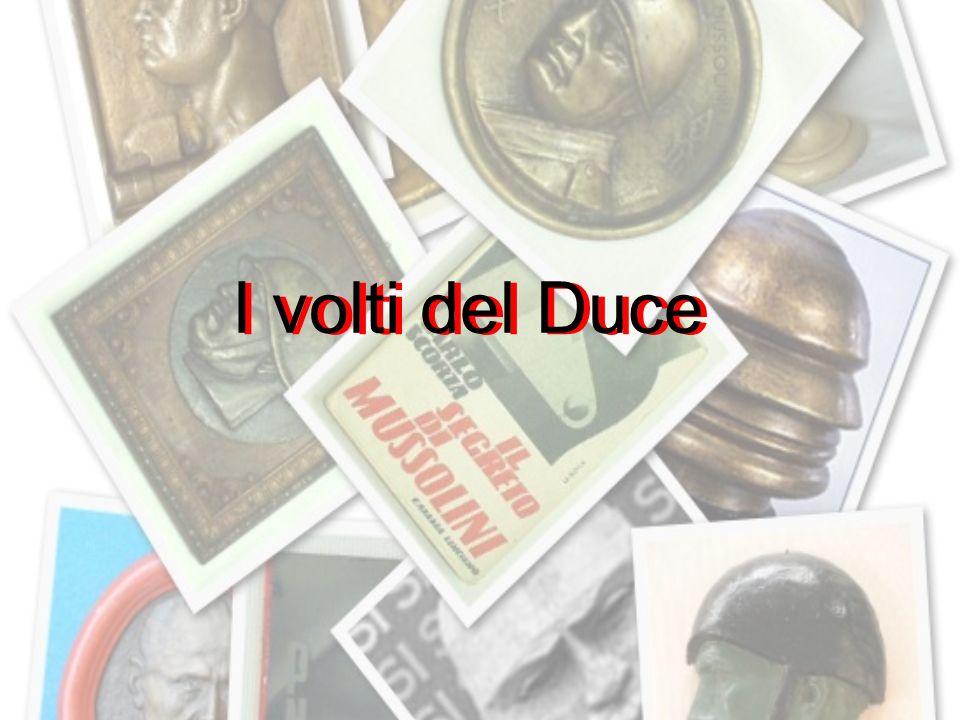 I volti del Duce I volti del Duce