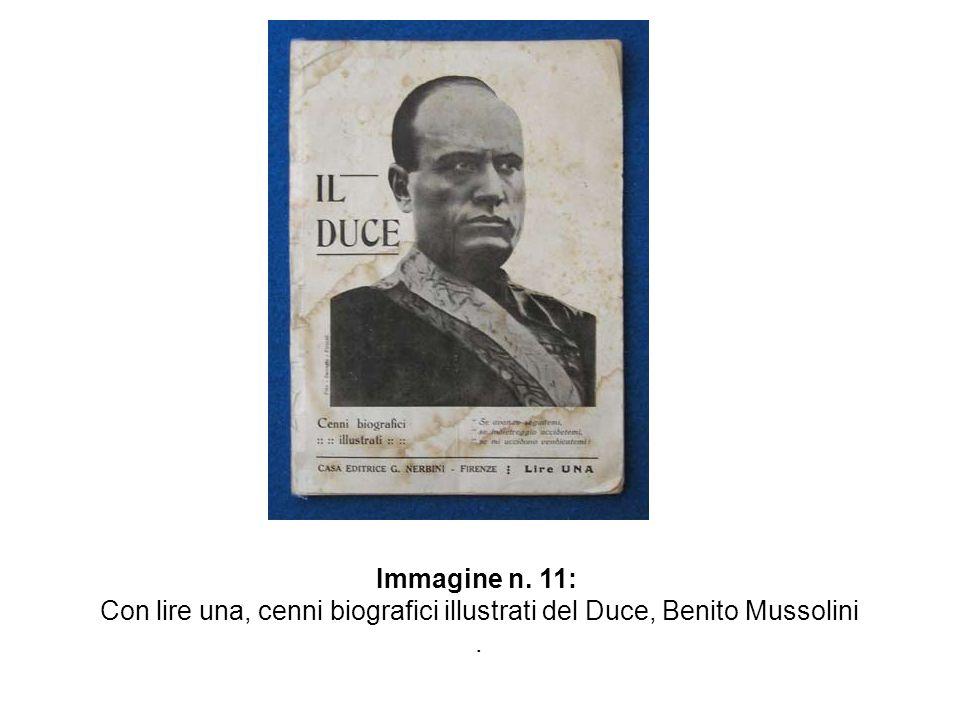 Con lire una, cenni biografici illustrati del Duce, Benito Mussolini