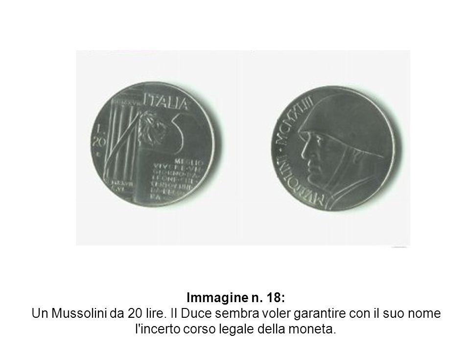 Immagine n. 18: Un Mussolini da 20 lire.