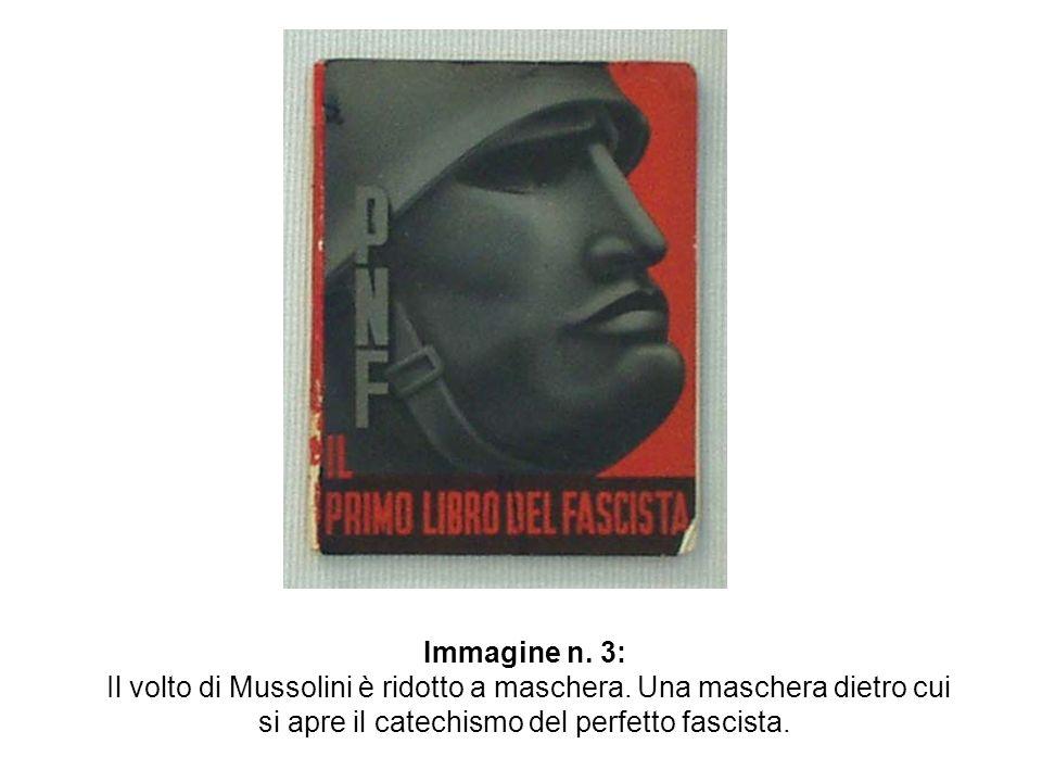 Immagine n. 3: Il volto di Mussolini è ridotto a maschera.
