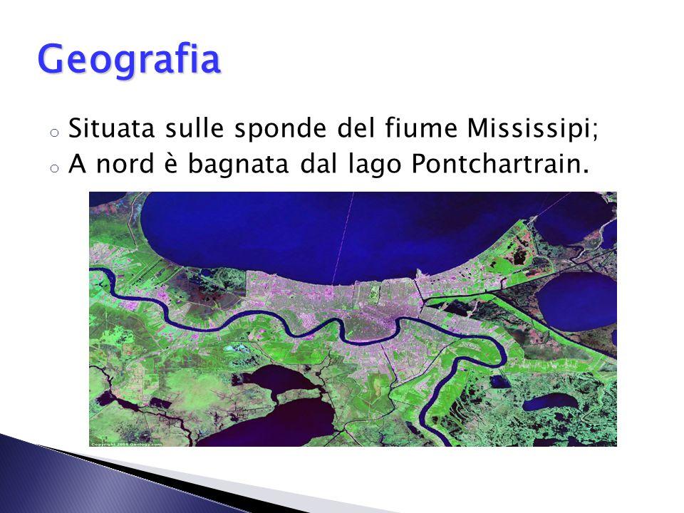 Geografia Situata sulle sponde del fiume Mississipi;
