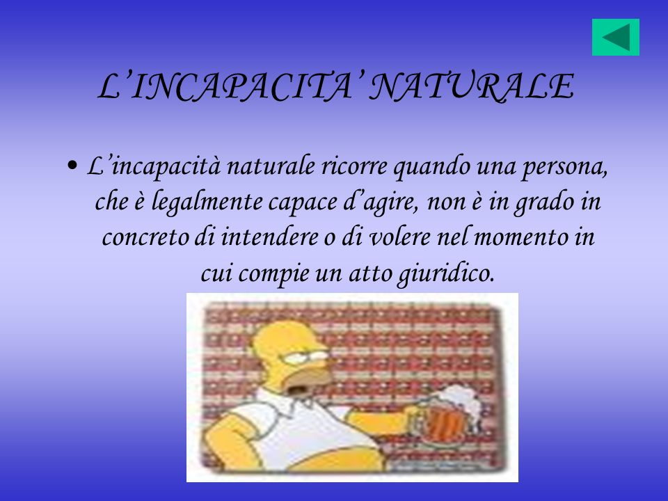 L'INCAPACITA' NATURALE