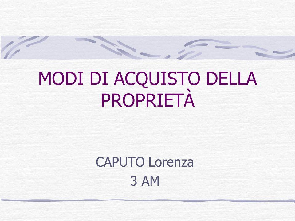 MODI DI ACQUISTO DELLA PROPRIETÀ