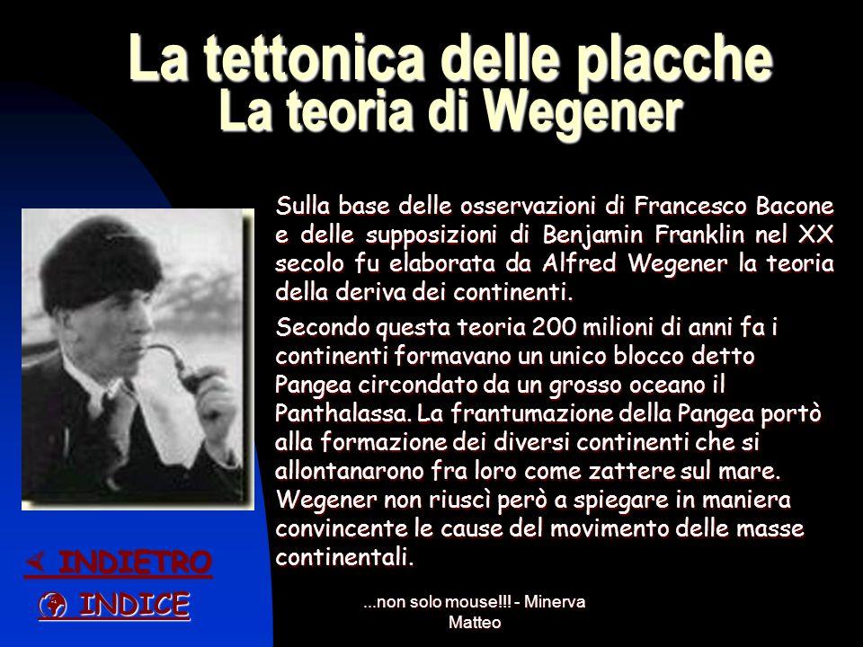 La tettonica delle placche La teoria di Wegener