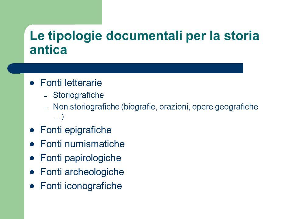 Le tipologie documentali per la storia antica