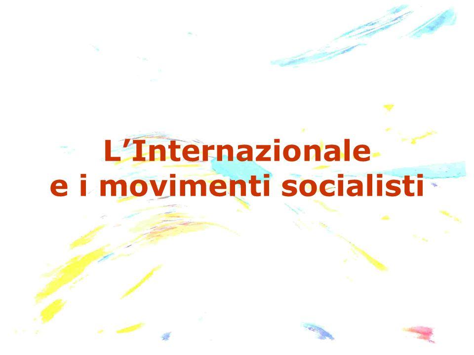 L'Internazionale e i movimenti socialisti