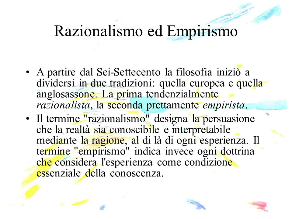 Razionalismo ed Empirismo