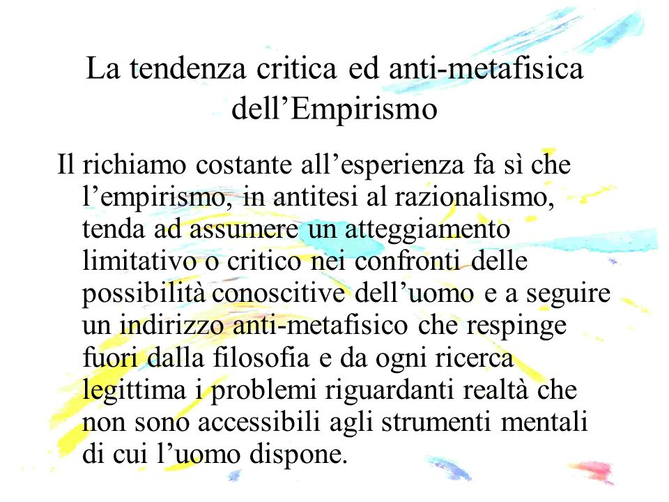 La tendenza critica ed anti-metafisica dell'Empirismo
