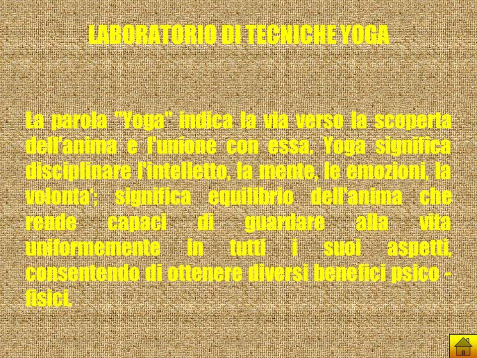 LABORATORIO DI TECNICHE YOGA