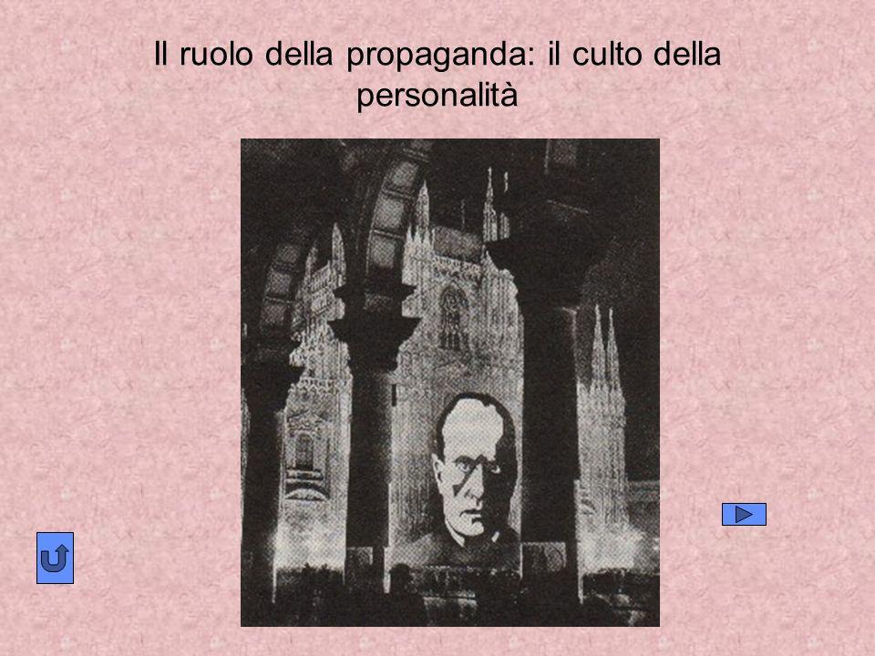 Il ruolo della propaganda: il culto della personalità