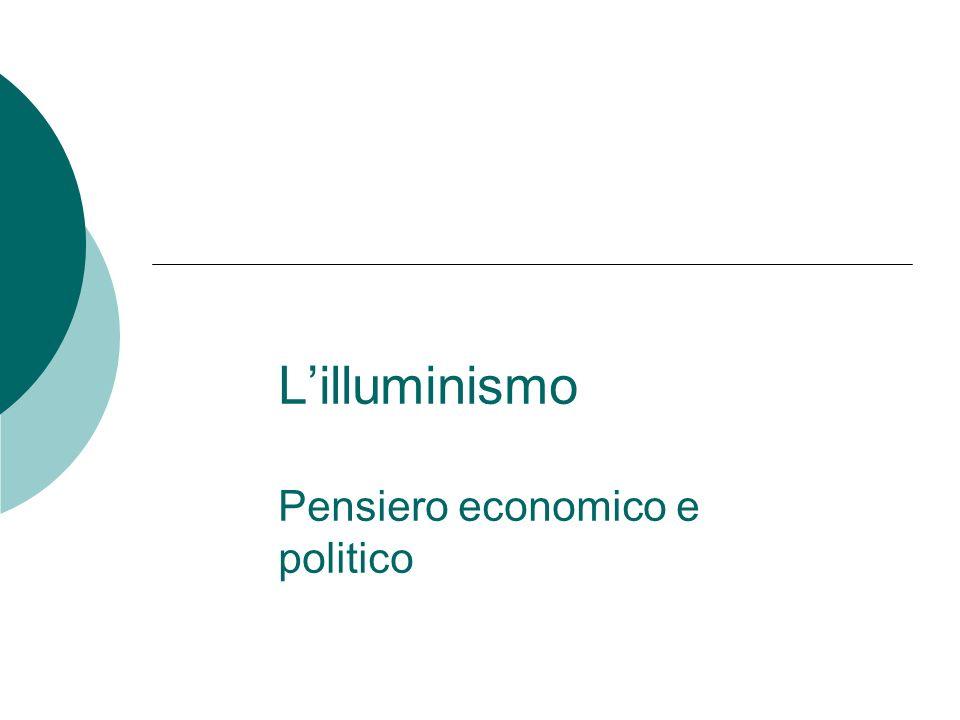 L'illuminismo Pensiero economico e politico