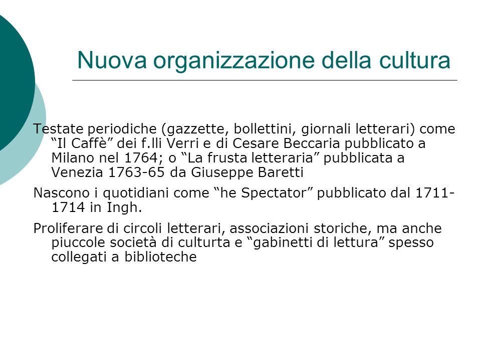 Nuova organizzazione della cultura