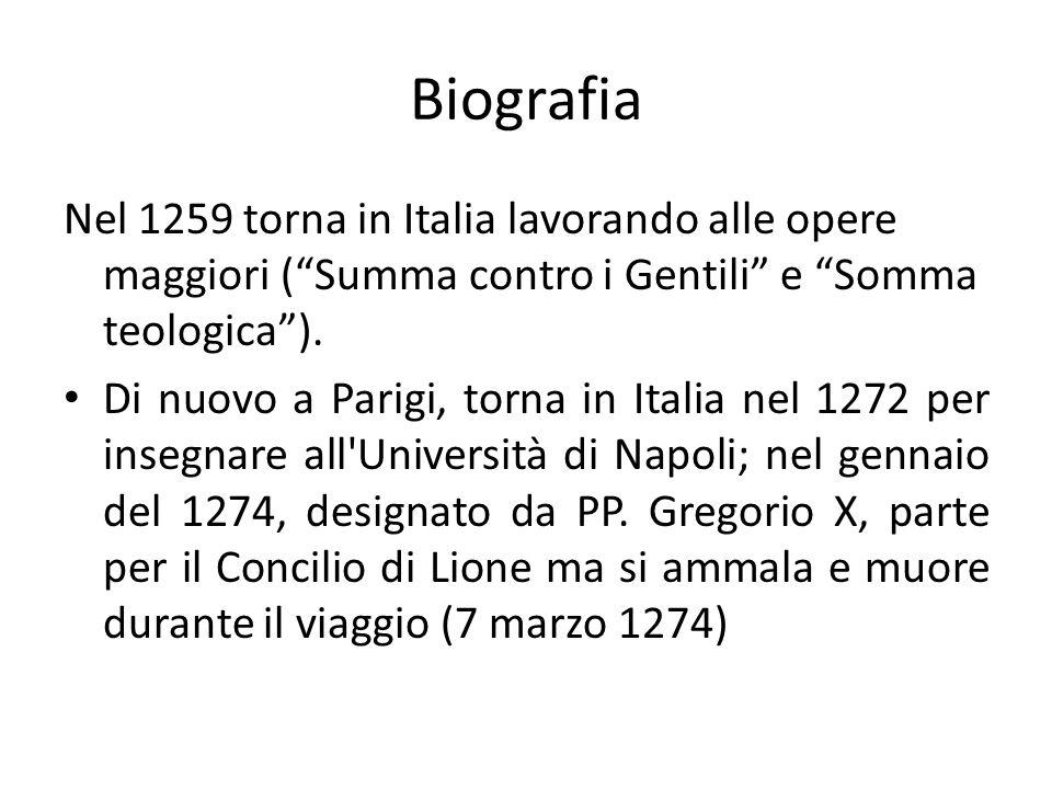 Biografia Nel 1259 torna in Italia lavorando alle opere maggiori ( Summa contro i Gentili e Somma teologica ).