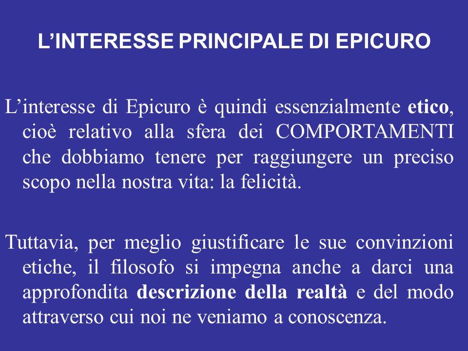 L'INTERESSE PRINCIPALE DI EPICURO