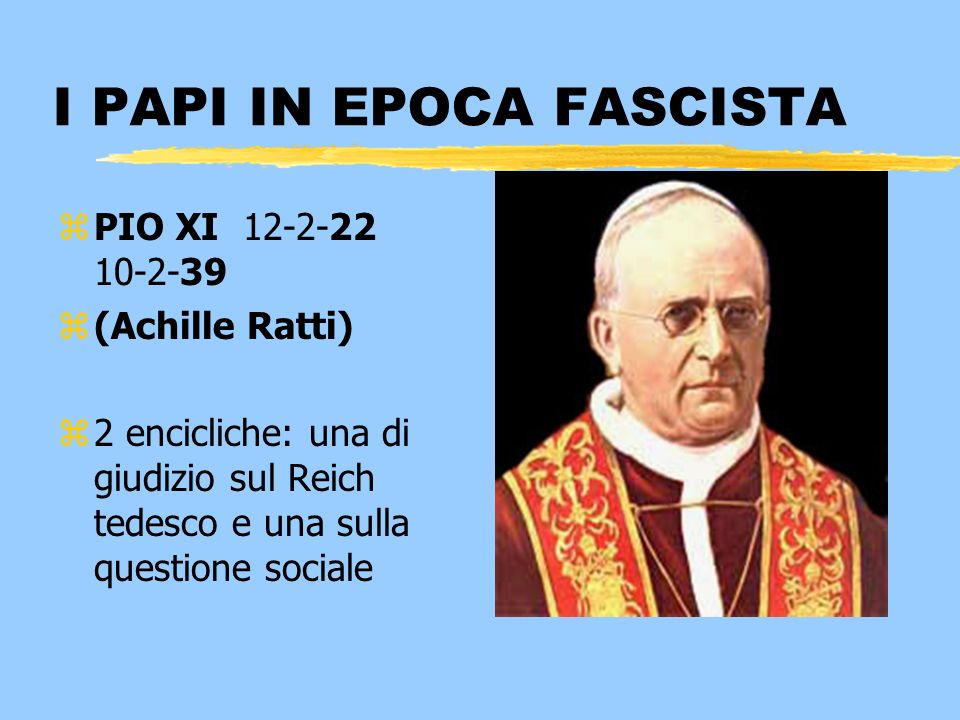 I PAPI IN EPOCA FASCISTA