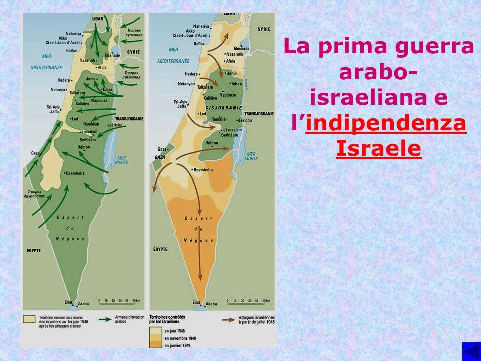 La prima guerra arabo-israeliana e l'indipendenza Israele