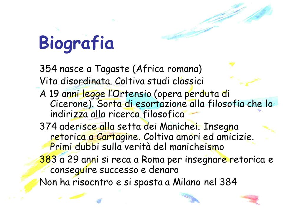 Biografia 354 nasce a Tagaste (Africa romana)