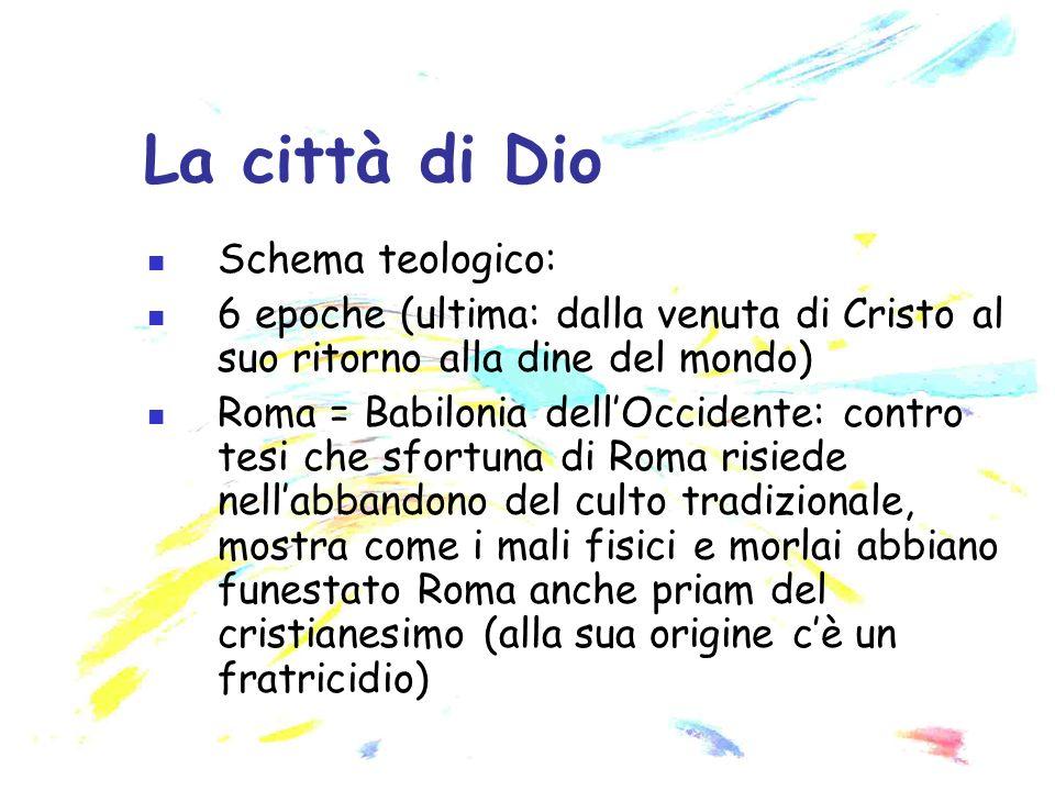 La città di Dio Schema teologico: