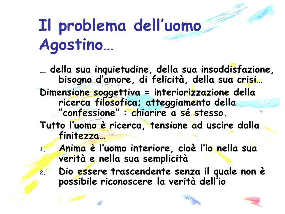 Il problema dell'uomo Agostino…