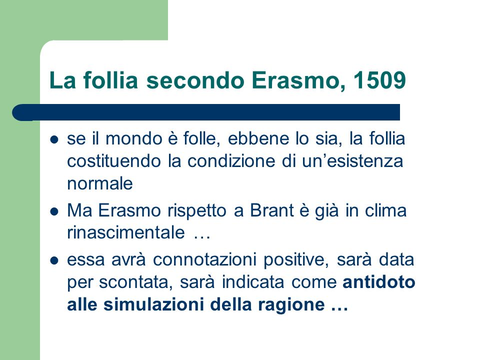 La follia secondo Erasmo, 1509