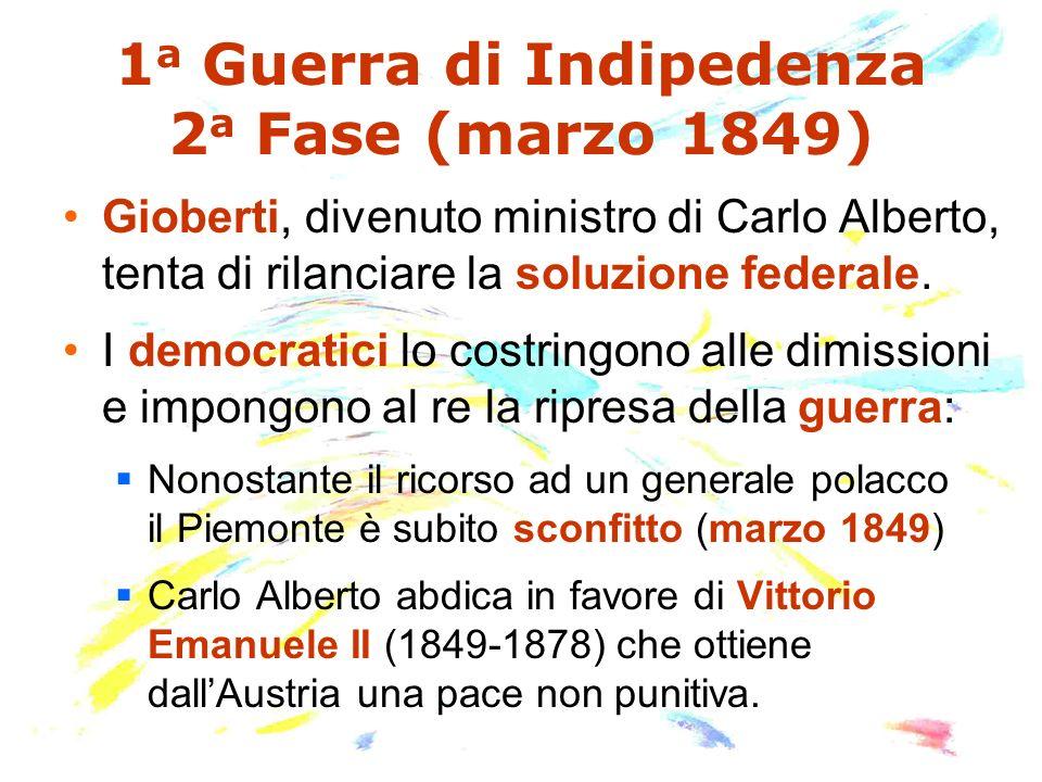 1a Guerra di Indipedenza 2a Fase (marzo 1849)