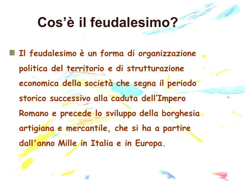 Cos'è il feudalesimo