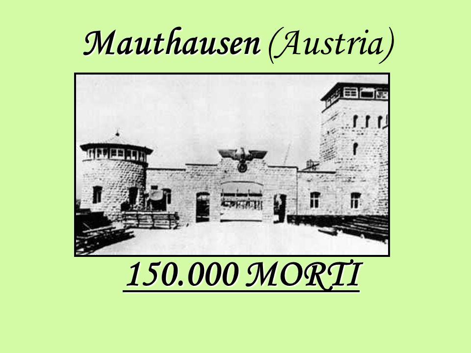 Mauthausen (Austria) 150.000 MORTI
