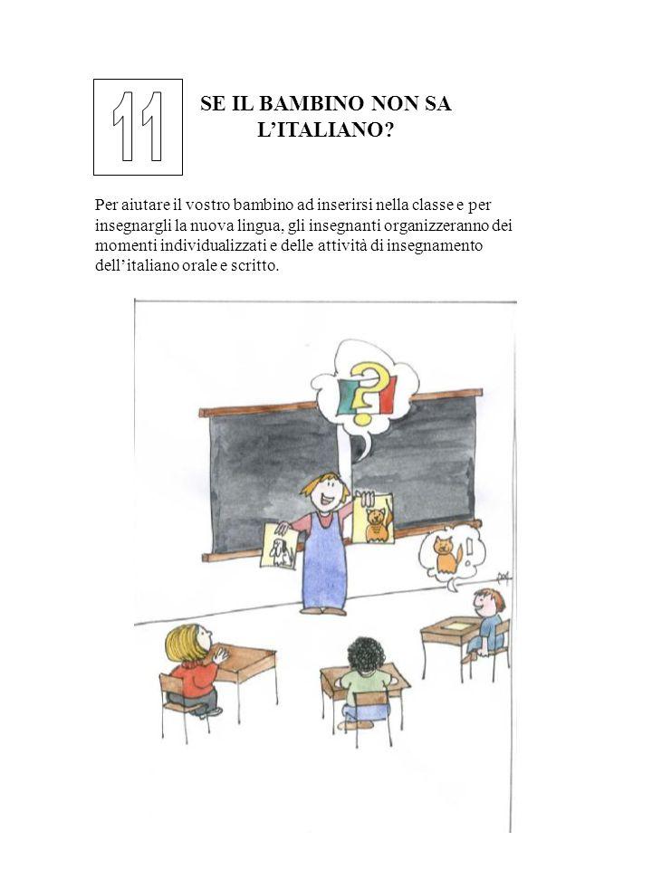 11 SE IL BAMBINO NON SA L'ITALIANO