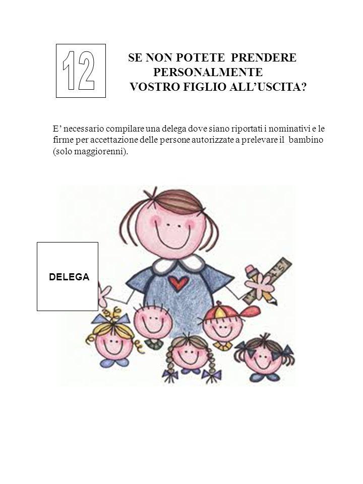 SE NON POTETE PRENDERE - PERSONALMENTE VOSTRO FIGLIO ALL'USCITA