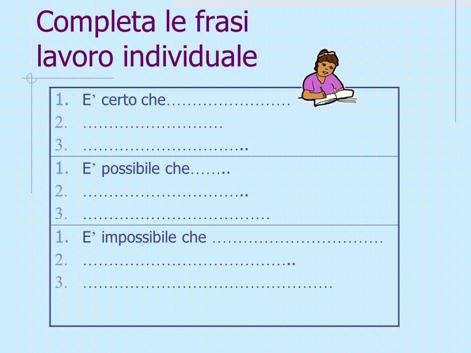 Completa le frasi lavoro individuale