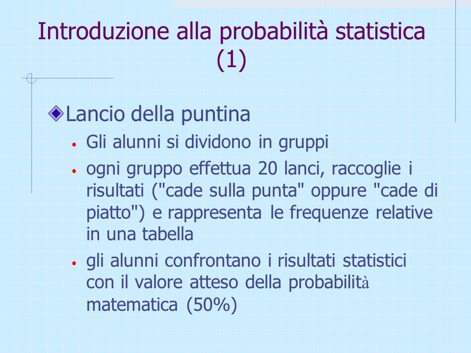 Introduzione alla probabilità statistica (1)
