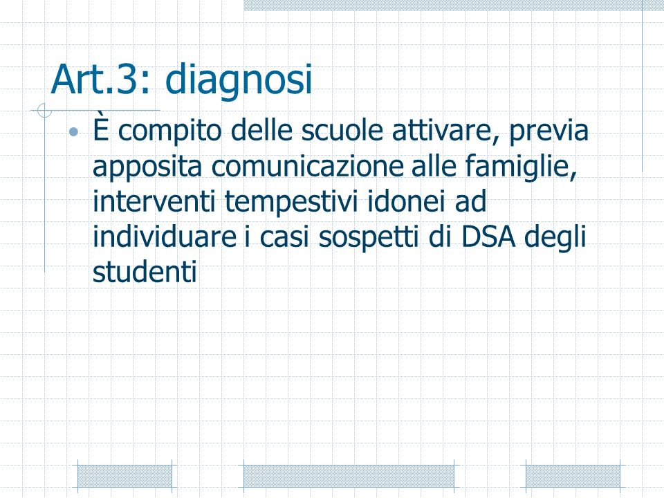 Art.3: diagnosi