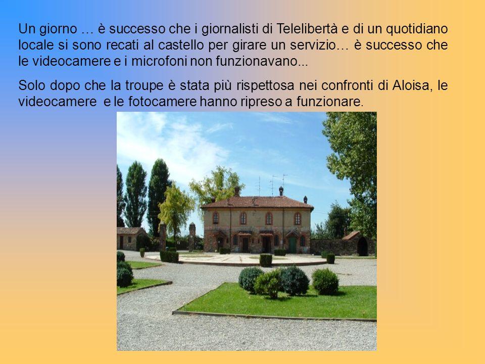 Un giorno … è successo che i giornalisti di Telelibertà e di un quotidiano locale si sono recati al castello per girare un servizio… è successo che le videocamere e i microfoni non funzionavano...