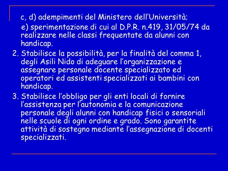 c, d) adempimenti del Ministero dell'Università;
