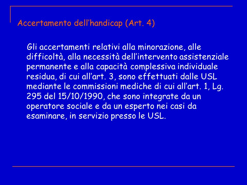 Accertamento dell'handicap (Art. 4)